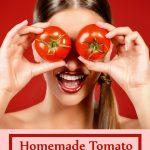 ماسک گوجه فرنگی خانگی برای زیبایی و احیای پوست
